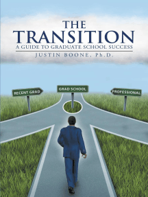 The Transition: A Guide to Graduate School Success