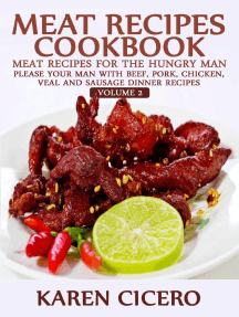 Meat Recipes Cookbook: Meat Recipes for the Hungry Man: Please Your Man With Beef, Pork, Chicken, Veal, and Sausage Recipes