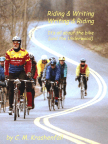 Riding & Writing, Writing & Riding: It's All About the Bike (And the Underwood)
