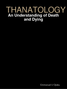 Thanatology: An Understanding of Death and Dying