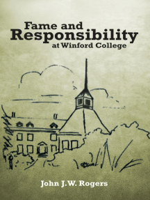 Fame and Responsibility At Winford College