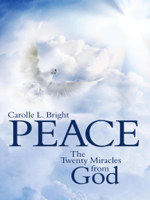 Peace: The Twenty Miracles from God