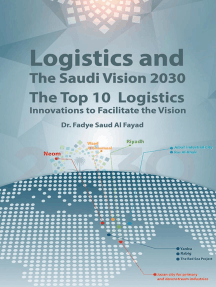 Logistics and the Saudi Vision 2030: The Top 10 Logistics Innovations to Facilitate the Vision