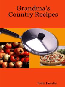 Grandma's Country Recipes