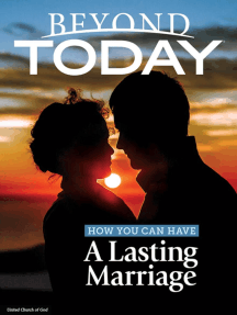 Beyond Today: How You Can Have a Lasting Marriage