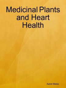 Medicinal Plants and Heart Health