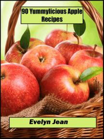 90 Yummylicious Apple Recipes