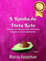 A Rainha Da Dieta Keto