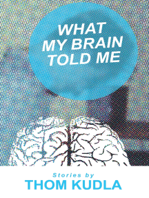 What My Brain Told Me