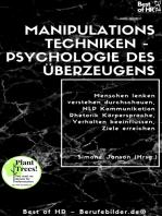 Manipulationstechniken – Psychologie des Überzeugens: Menschen lenken verstehen durchschauen, NLP Kommunikation Rhetorik Körpersprache, Verhalten beeinflussen, Ziele erreichen