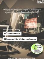 eCommerce – Chance für Unternehmen: Digital Kunden gewinnen, verkaufen & überzeugen im Online-Shop, Preisgestaltung Marketing & Psychologie für die richtige virtuelle Strategie