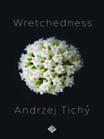Wretchedness