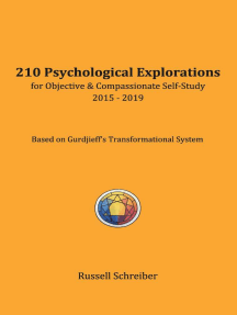 210 Psychological Explorations for Objective & Compassionate Self-Study: 2015-2019
