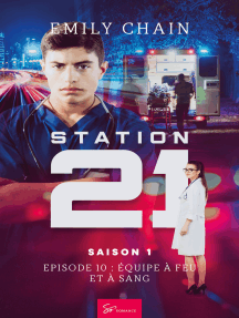Station 21 - Saison 1: Épisode 10 : Une équipe à feu et à sang