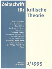 Zeitschrift für kritische Theorie / Zeitschrift für kritische Theorie, Heft 1: 1. Jahrgang (1995)
