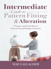 Intermediate Guide to Pattern Fitting and Alteration: 7 Projects and Little-Known Tricks to Fit and Design Garments