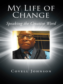 My Life of Change: Speaking the Creative Word