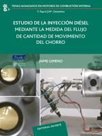 Estudio de la inyección diésel mediante la medida del flujo de cantidad de movimiento del chorro