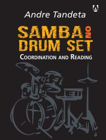 Samba on drum set: Coordination and Reading