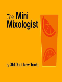 The Mini Mixologist