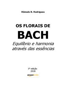 Os Florais De Bach Equilíbrio E Harmonia Através Das Essências