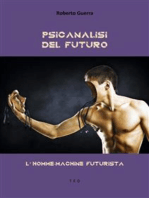 Psicanalisi del futuro: L'homme-machine futurista