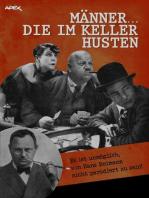 MÄNNER... DIE IM KELLER HUSTEN: Parodien auf Edgar Wallace