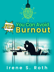 Yes, Your Can Avoid Burnout
