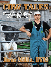 Cow Tales: Memories of a Rural Animal Doctor