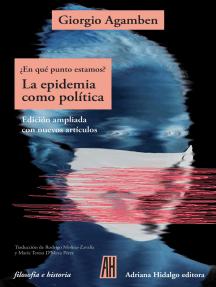 ¿En qué punto estamos? La epidemia como política: Edición ampliada con nuevos artículos