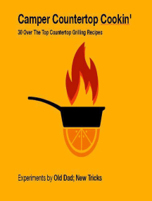 Camper Countertop Cookin' 30 Over The Top Countertop Grilling Recipes