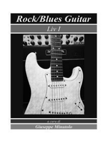 Rock/Blues Guitar Liv I