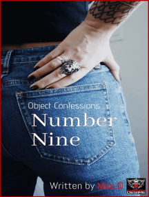 Object Confessions: Number Nine