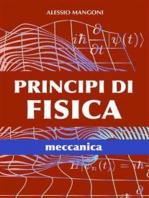 Principi di fisica meccanica