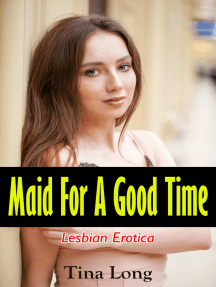 Maid for A Good Time: Lesbian Erotica