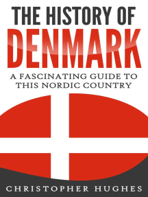 The History of Denmark: A Fascinating Guide to this Nordic Country