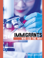 Immigrants Who Led the Way