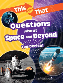 This or That Questions About Space and Beyond: You Decide!