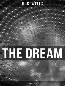 The Dream (Sci-Fi Classic)