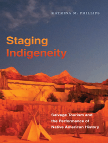 Staging Indigeneity: Salvage Tourism and the Performance of Native American History