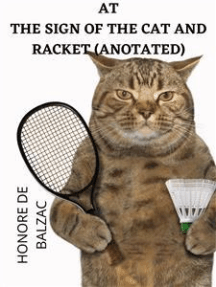 At The Sign Of The Cat And Racket (Anotated)