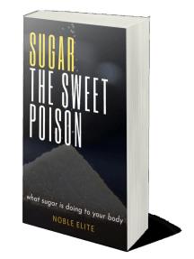 Sugar the Sweet Poison
