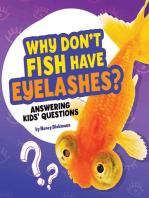 Why Don't Fish Have Eyelashes?