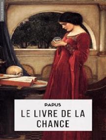 Le Livre de la Chance: Bonne ou Mauvaise