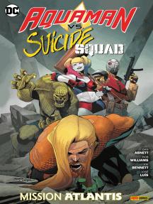 Aquaman vs. Suicide Squad: Mission Atlantis