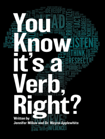 You Know it's a Verb, Right?