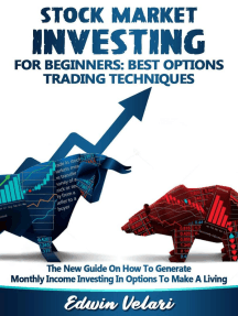 Stock Market Investing For Beginners: Best Options Trading Techniques: Stock Market For Beginners, #2
