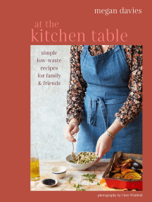 At The Kitchen Table: Simple, low-waste recipes for family and friends