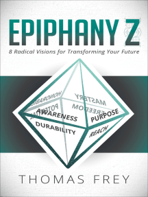 Epiphany Z: 8 Radical Visions for Transforming Your Future