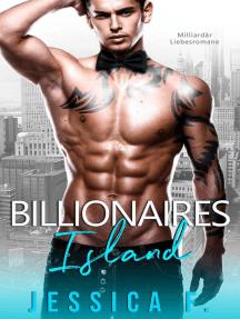 Billionaires Island: Milliardär Liebesromane